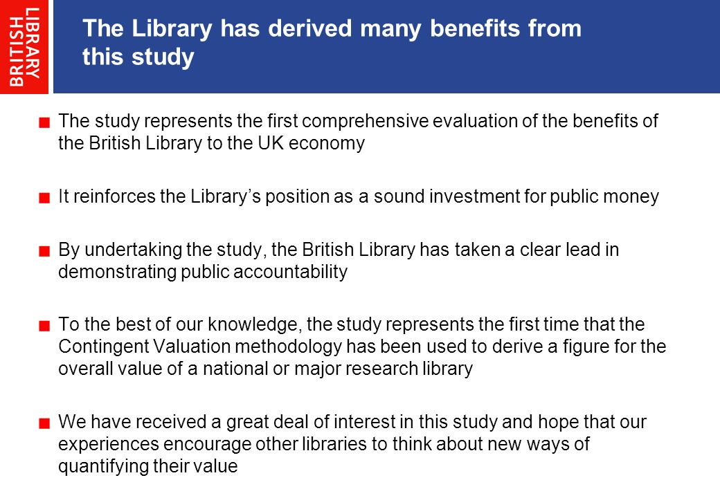 The Library has derived many benefits from this study