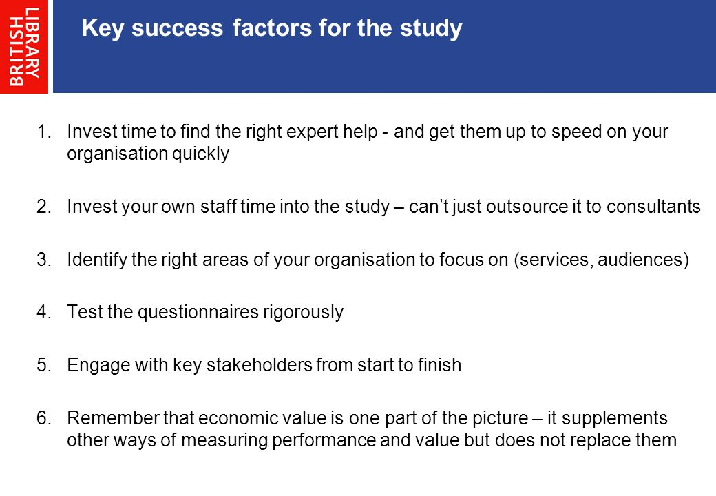 Key success factors for the study