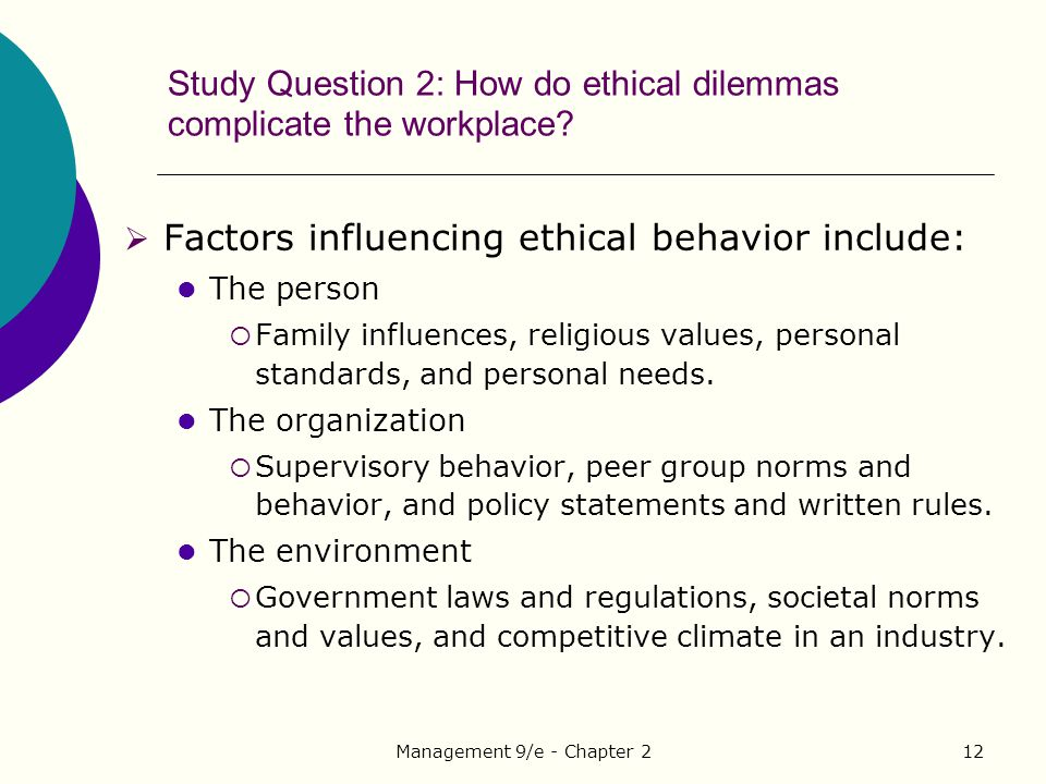 unethical dilemmas in the workplace Favoritism: ethical dilemmas viewed through about favoritism still continues in today's workplace the center for ethics in government introduced the general.