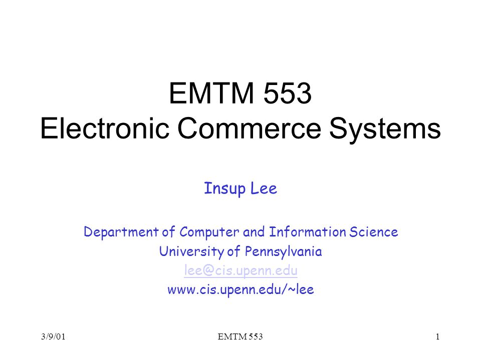 EMTM 553 Electronic Commerce Systems