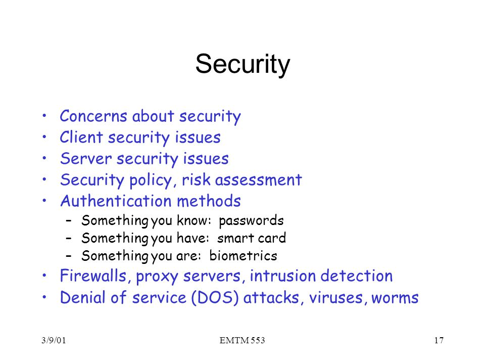 Security Concerns about security Client security issues
