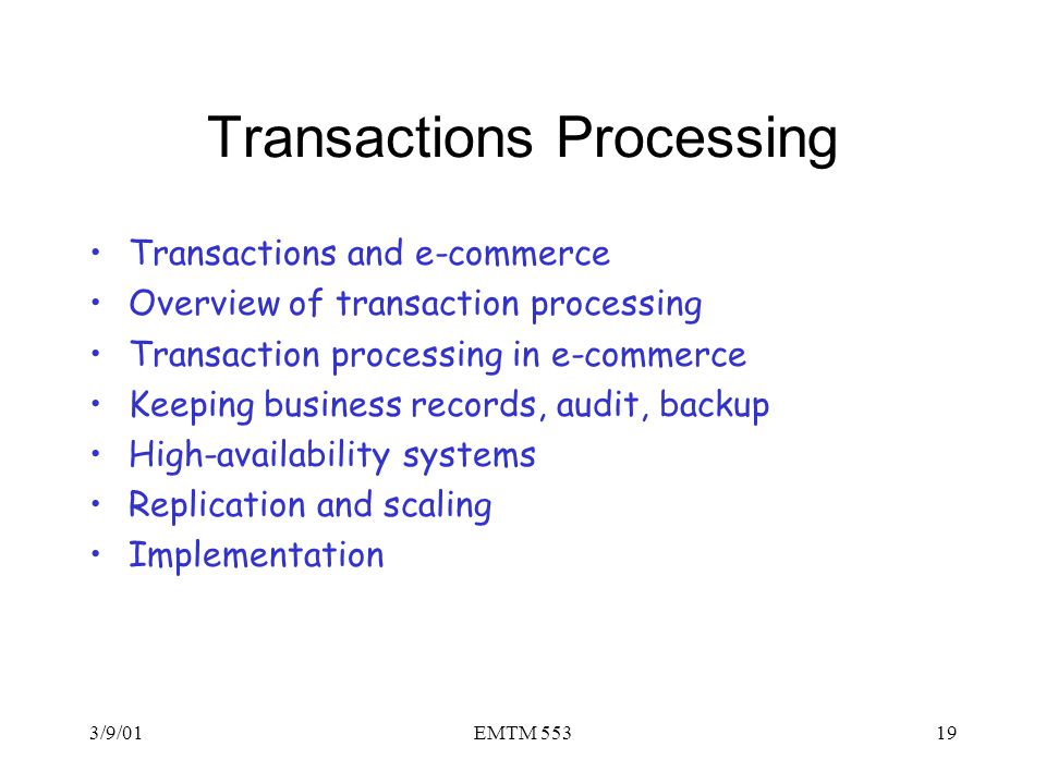 Transactions Processing