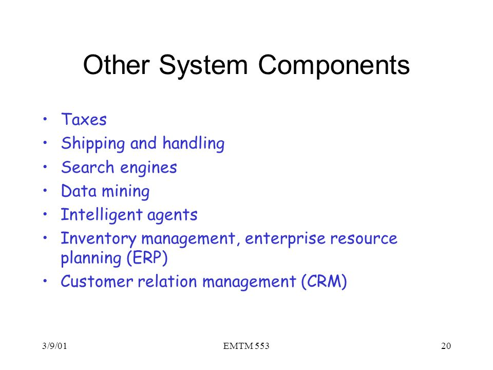 Other System Components