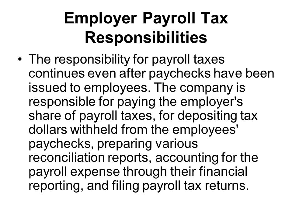 employer payroll tax responsibilities