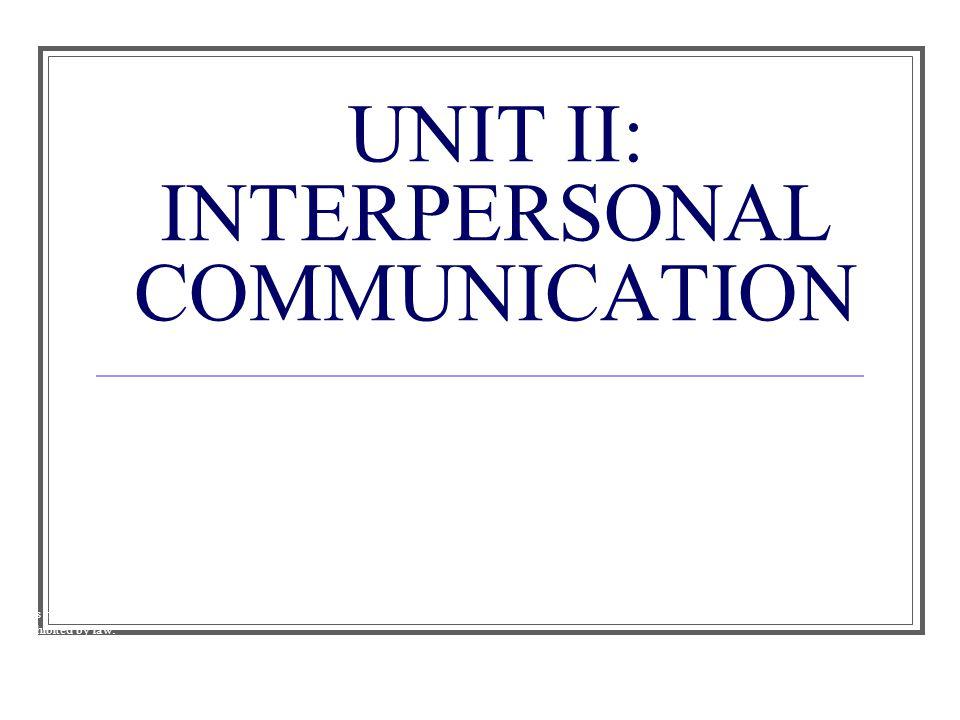interpersonal communication unit 3 Interpersonal communications, by julia wood, chapter 7  unit 7 assignment interpersonal communication  more about interpersonal communications, by julia wood.