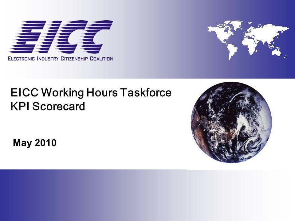 EICC Working Hours Taskforce KPI Scorecard