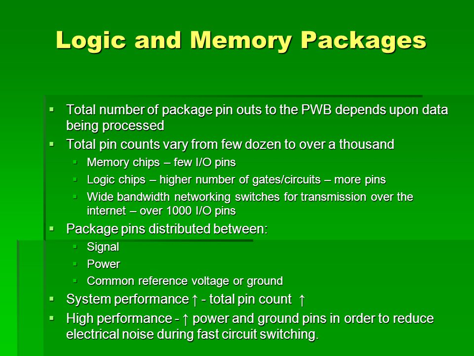 Logic and Memory Packages