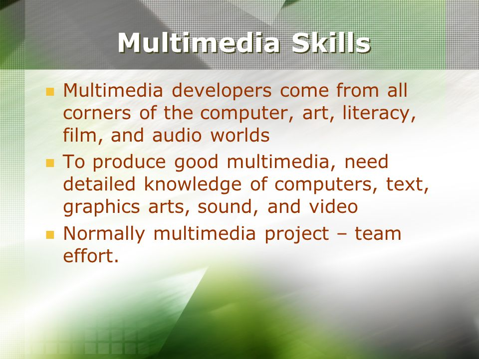 multimedia skills multimedia developers come from all corners of the computer art literacy - Sound Computer Skills