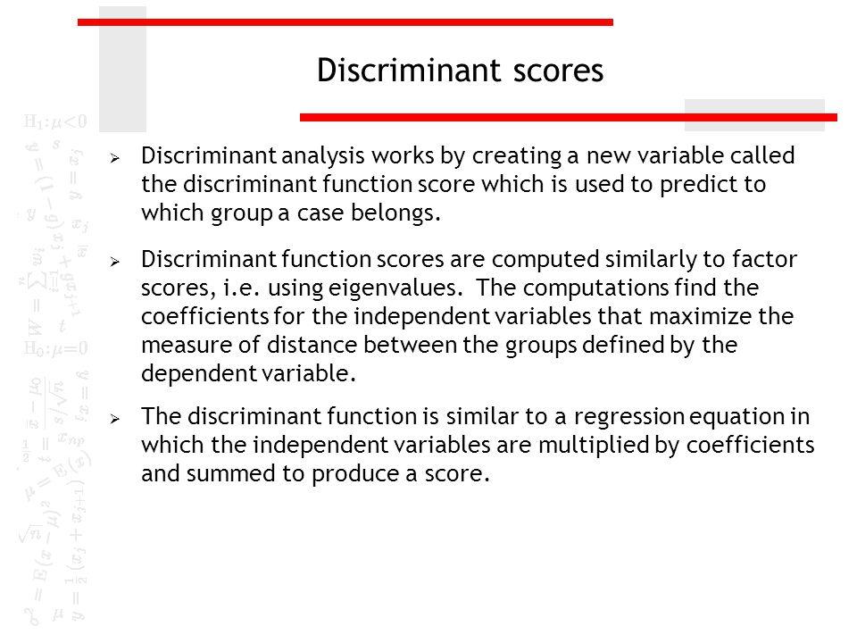 Discriminant Analysis – Basic Relationships - ppt download