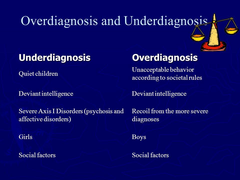Overdiagnosis and Underdiagnosis