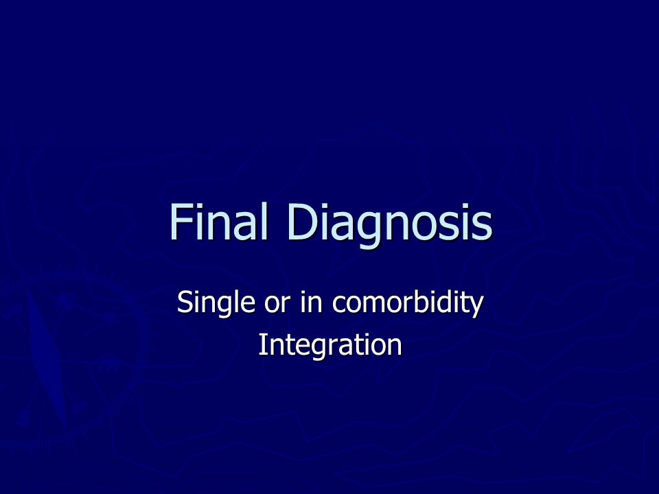 Single or in comorbidity Integration