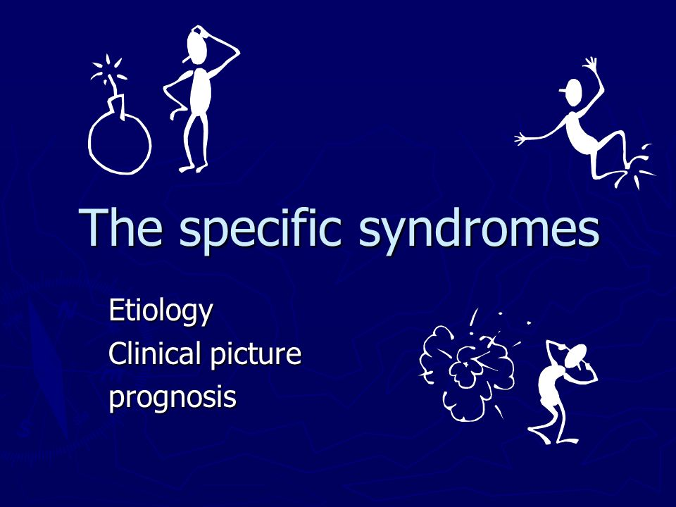 The specific syndromes