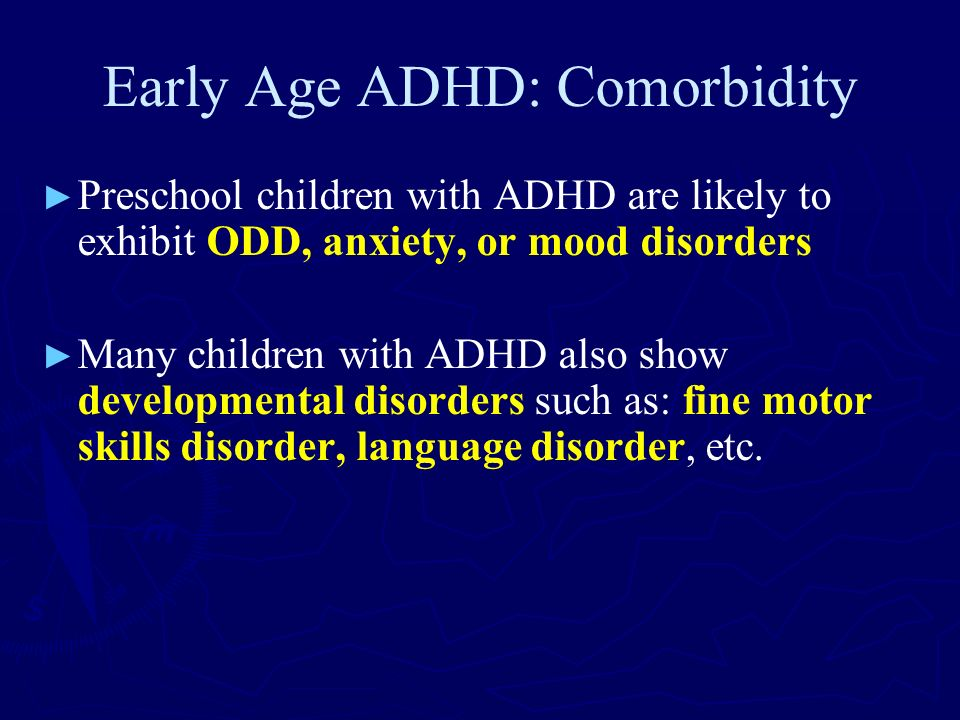 Early Age ADHD: Comorbidity