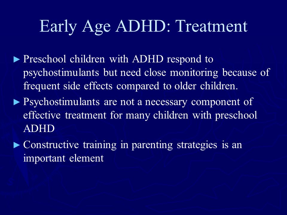 Early Age ADHD: Treatment