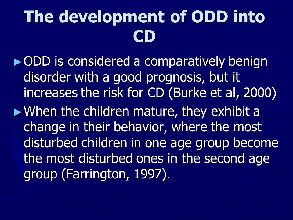 The development of ODD into CD
