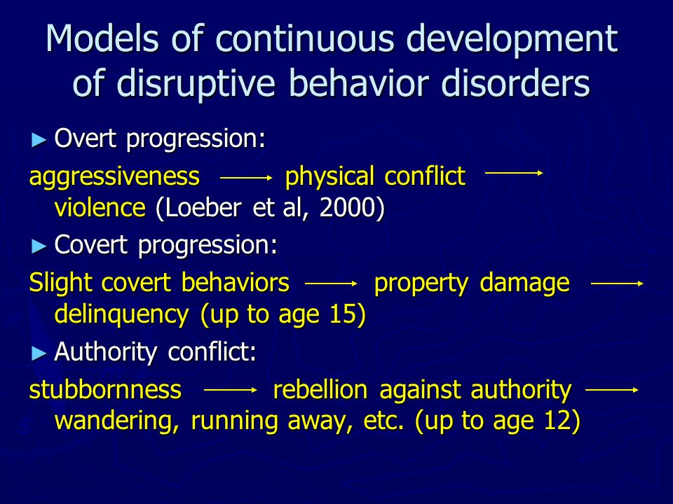 Models of continuous development of disruptive behavior disorders