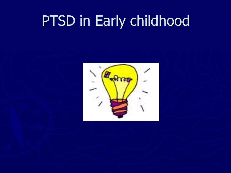 PTSD in Early childhood