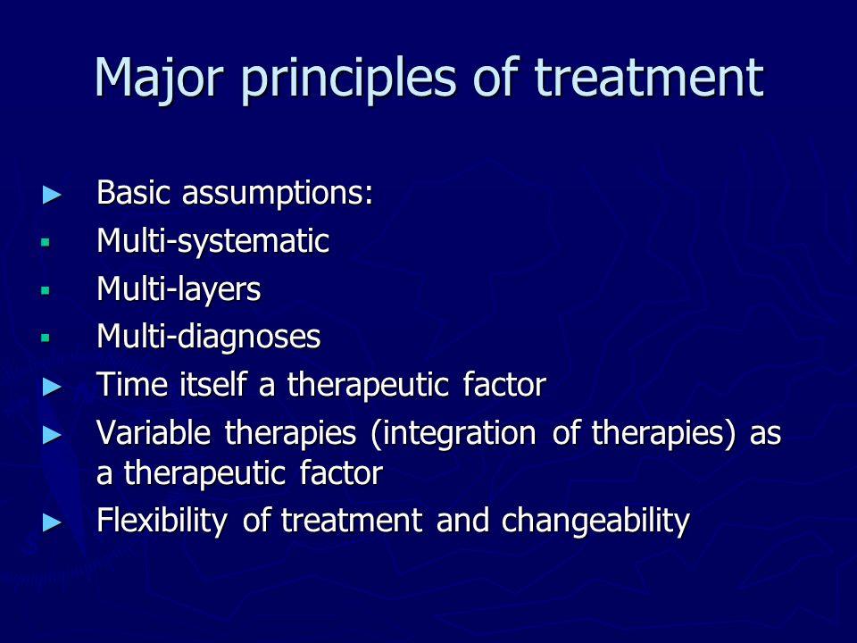 Major principles of treatment