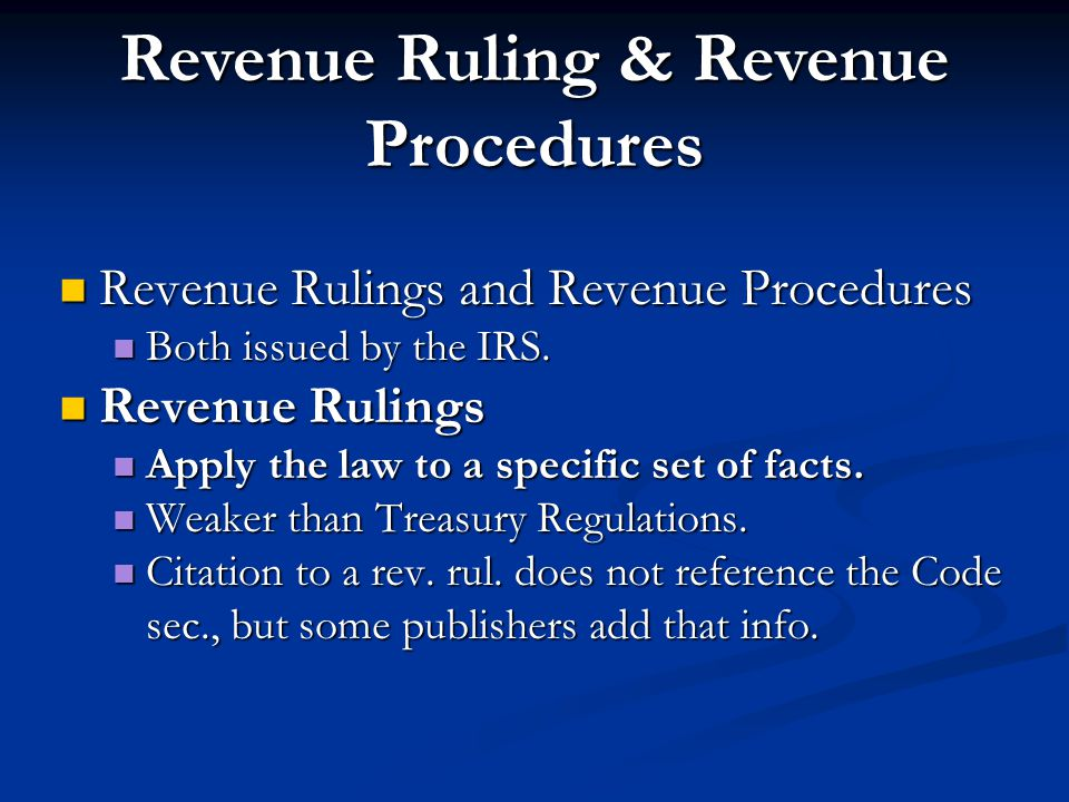Revenue Ruling & Revenue Procedures