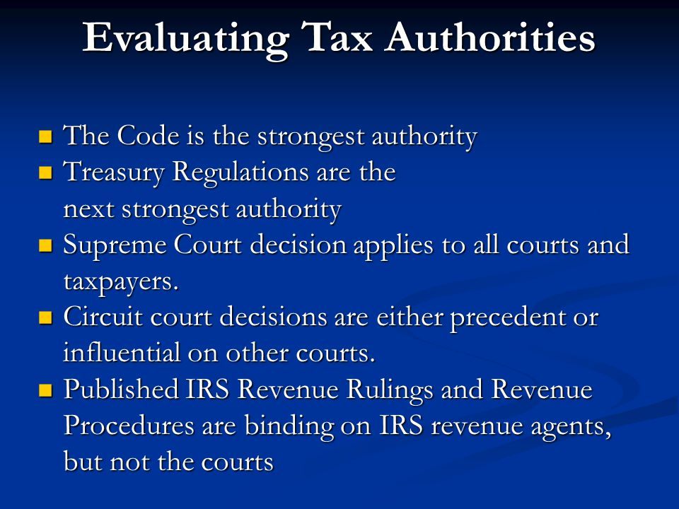 Evaluating Tax Authorities