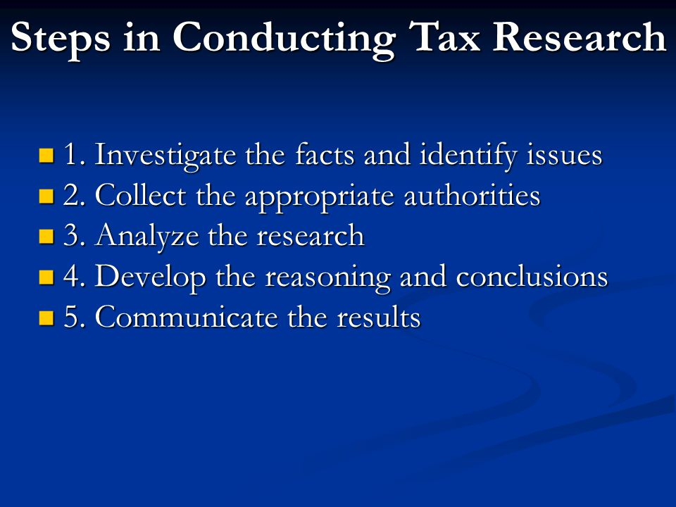Steps in Conducting Tax Research