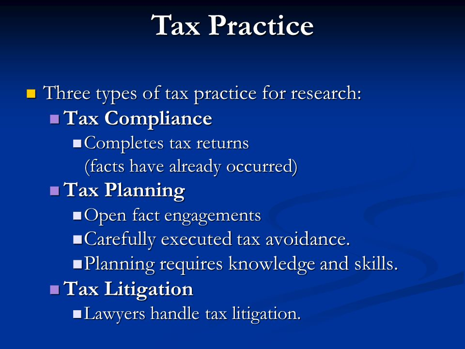 Tax Practice Tax Compliance Tax Planning Tax Litigation