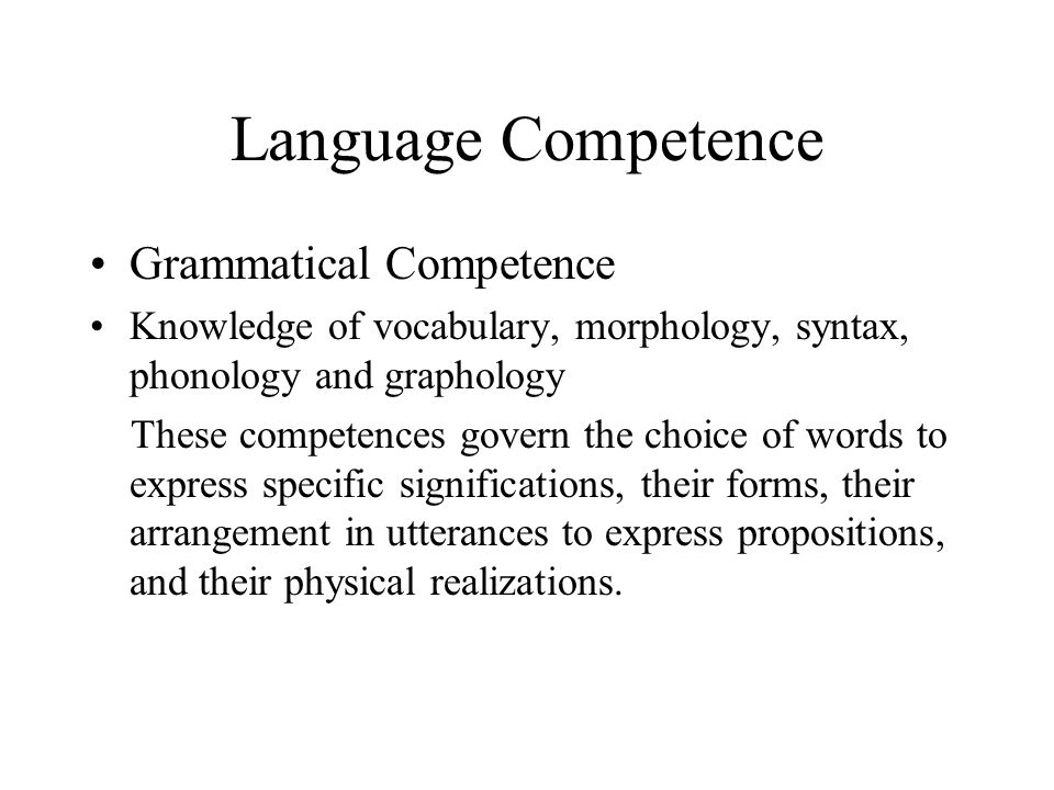 Language Competence Grammatical Competence