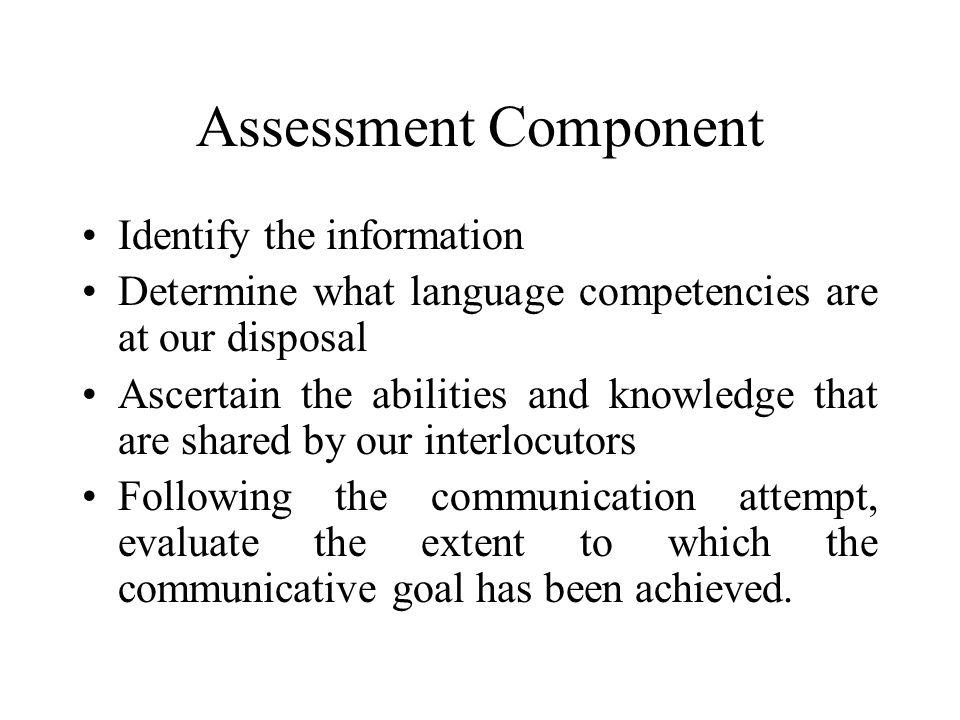 Assessment Component Identify the information