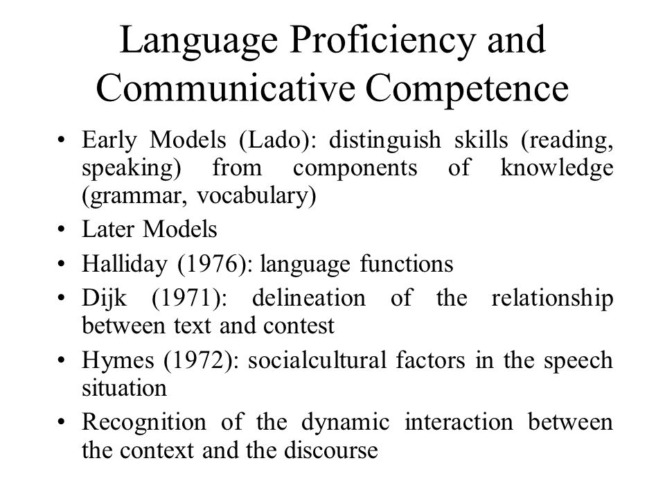 Language Proficiency and Communicative Competence