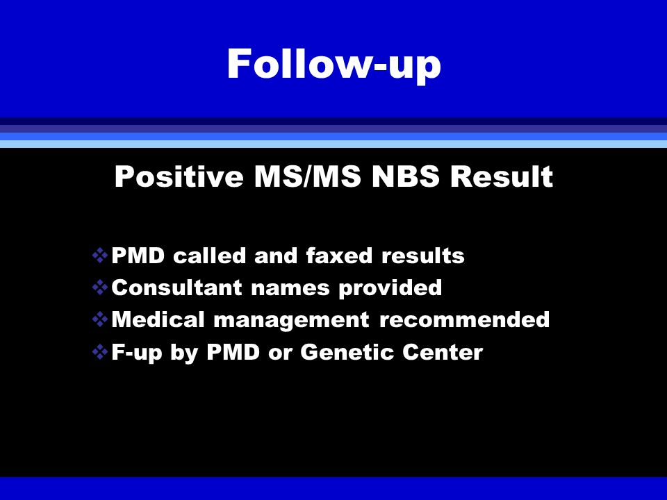 Positive MS/MS NBS Result