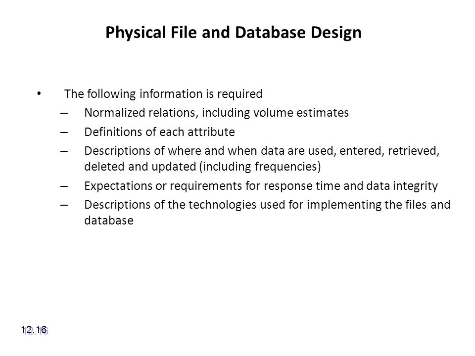 Physical File and Database Design