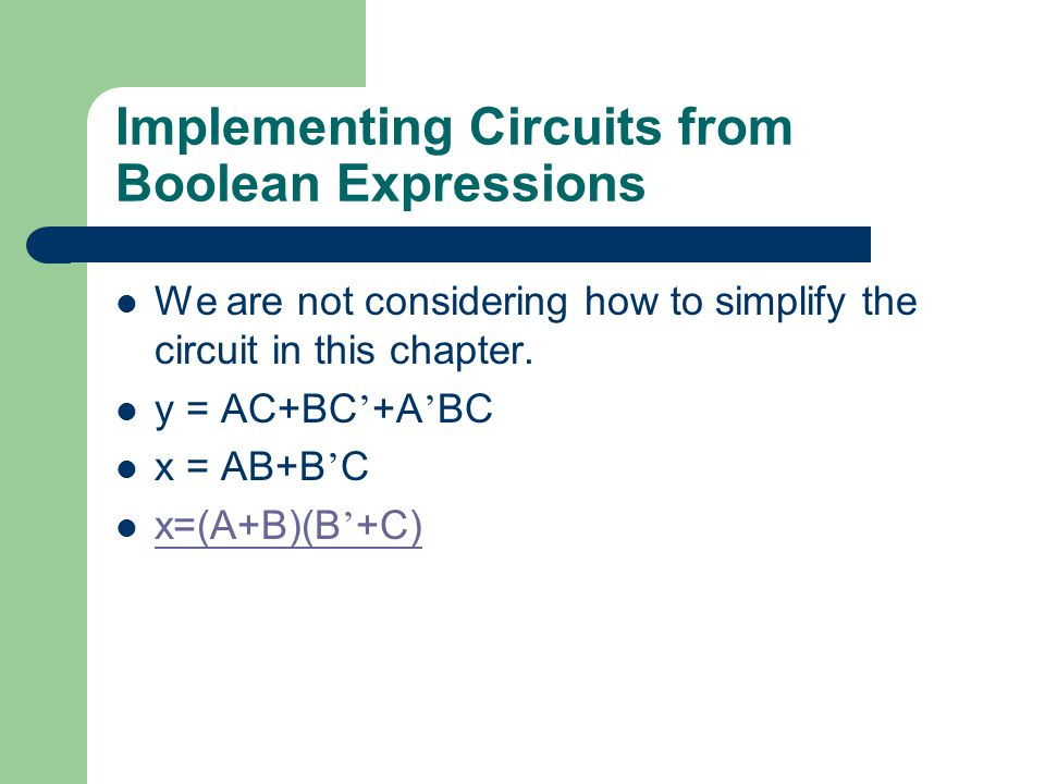 Implementing Circuits from Boolean Expressions