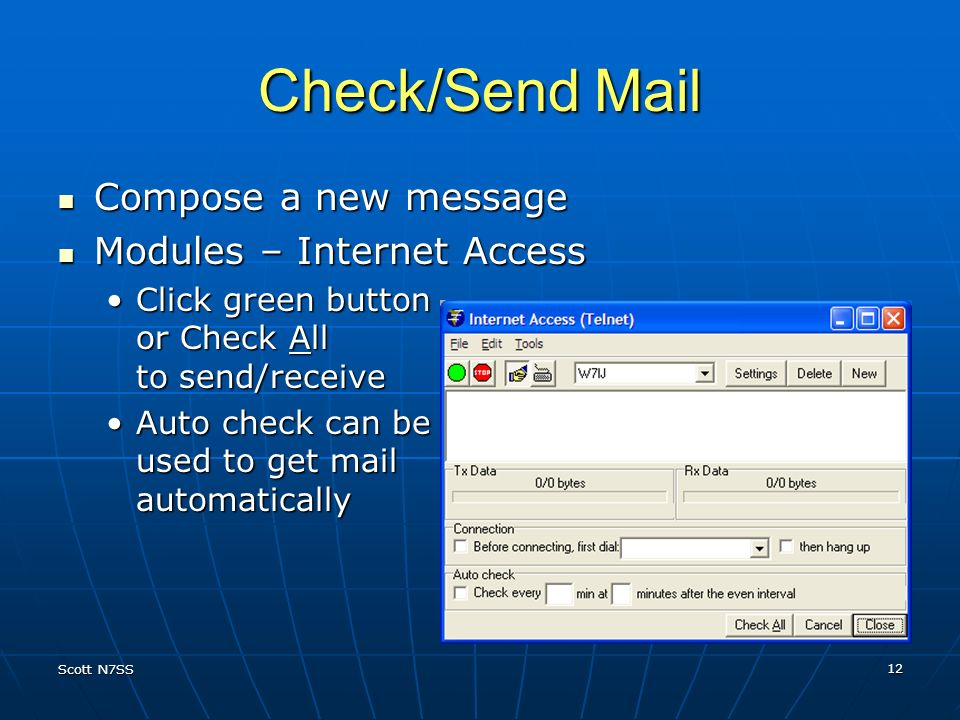 Check/Send Mail Compose a new message Modules – Internet Access