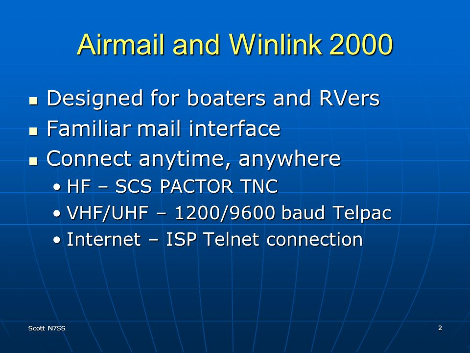 Airmail and Winlink 2000 Designed for boaters and RVers