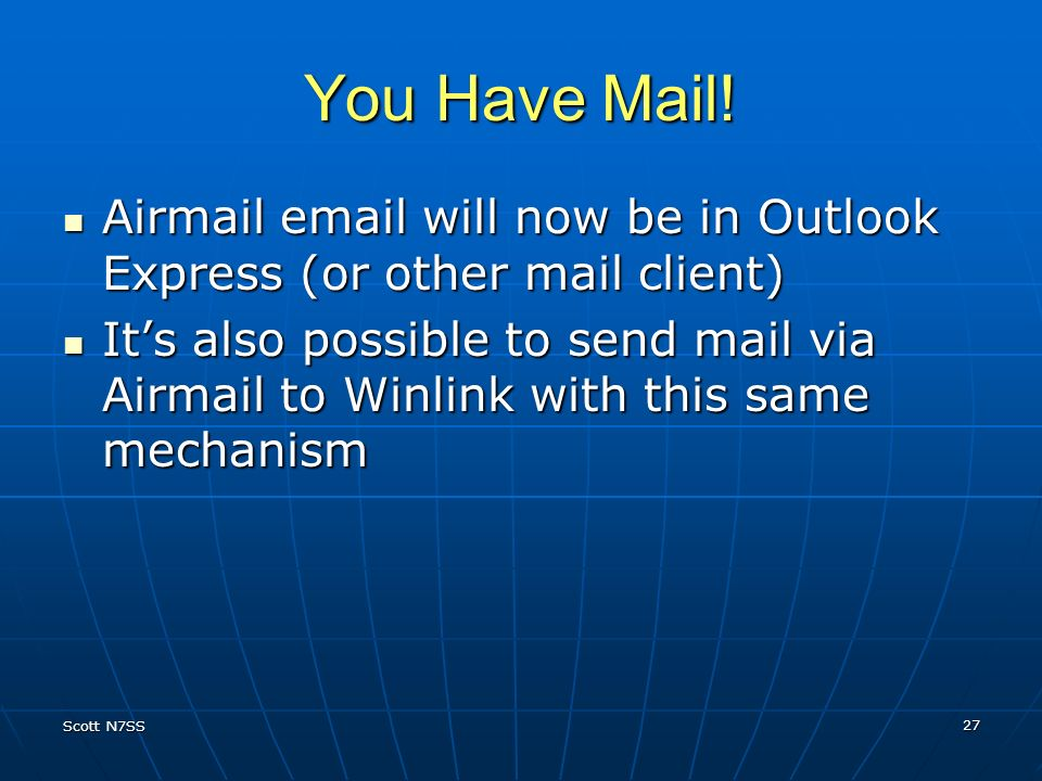 You Have Mail! Airmail email will now be in Outlook Express (or other mail client)