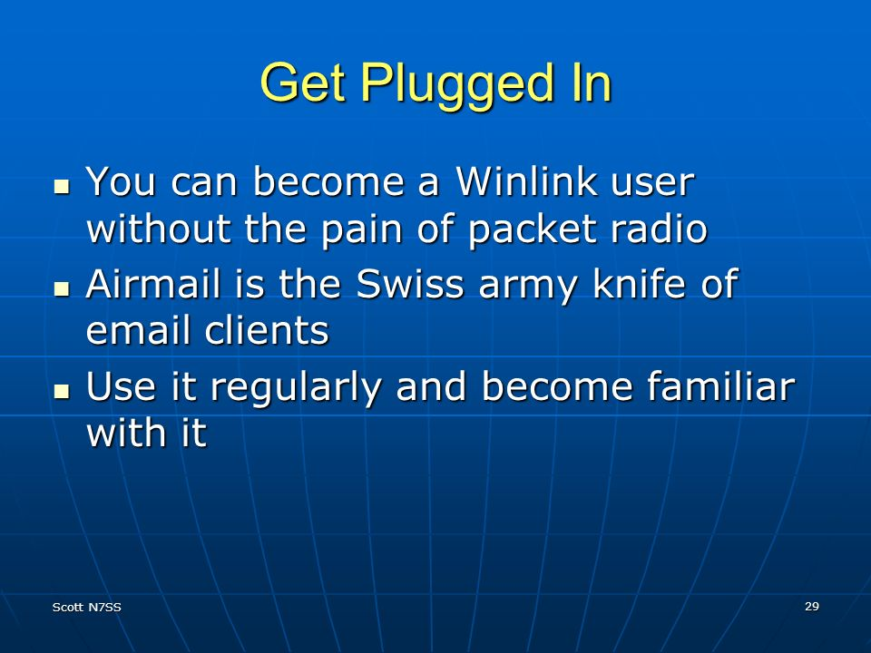 Get Plugged In You can become a Winlink user without the pain of packet radio. Airmail is the Swiss army knife of email clients.