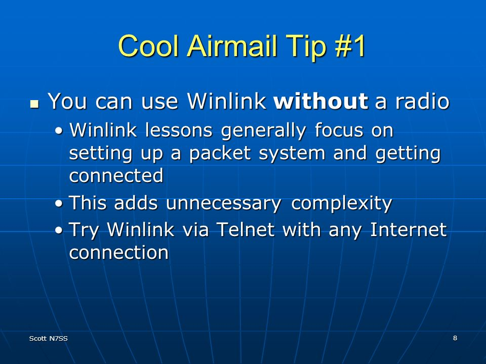 Cool Airmail Tip #1 You can use Winlink without a radio