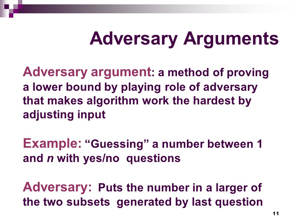 Adversary Arguments