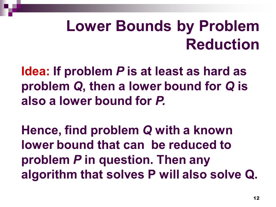 Lower Bounds by Problem Reduction
