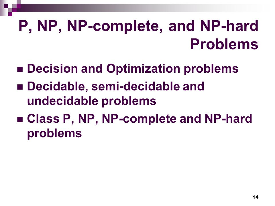 P, NP, NP-complete, and NP-hard Problems