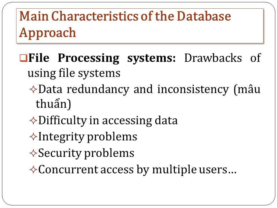 database characteristics and the language of Once you decide upon a primary key and set up the database, the database management system will enforce the uniqueness of the key if you try to insert a record into a table with a primary key that duplicates an existing record, the insert will fail.