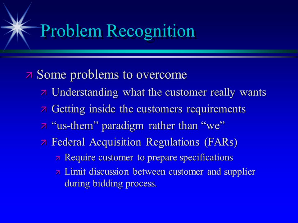 Problem Recognition Some problems to overcome
