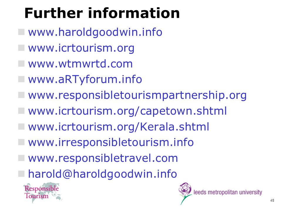 Further information www.haroldgoodwin.info www.icrtourism.org