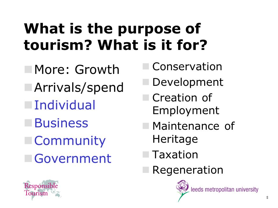 What is the purpose of tourism What is it for