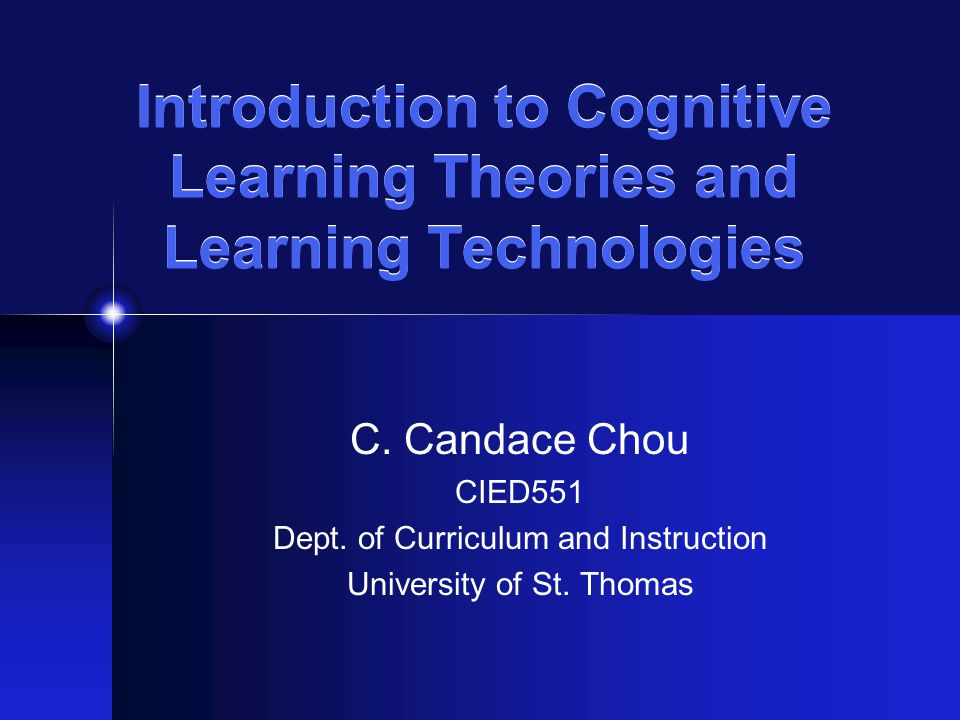 Introduction To Cognitive Learning Theories And Learning