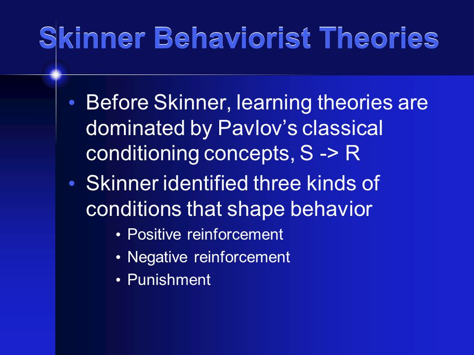b f skinner and the reinforcement theory Bf skinner's positive reinforcement theory name institution date abstract skinner's theory of reinforcement involves shaping behavior by shaping the consequen.