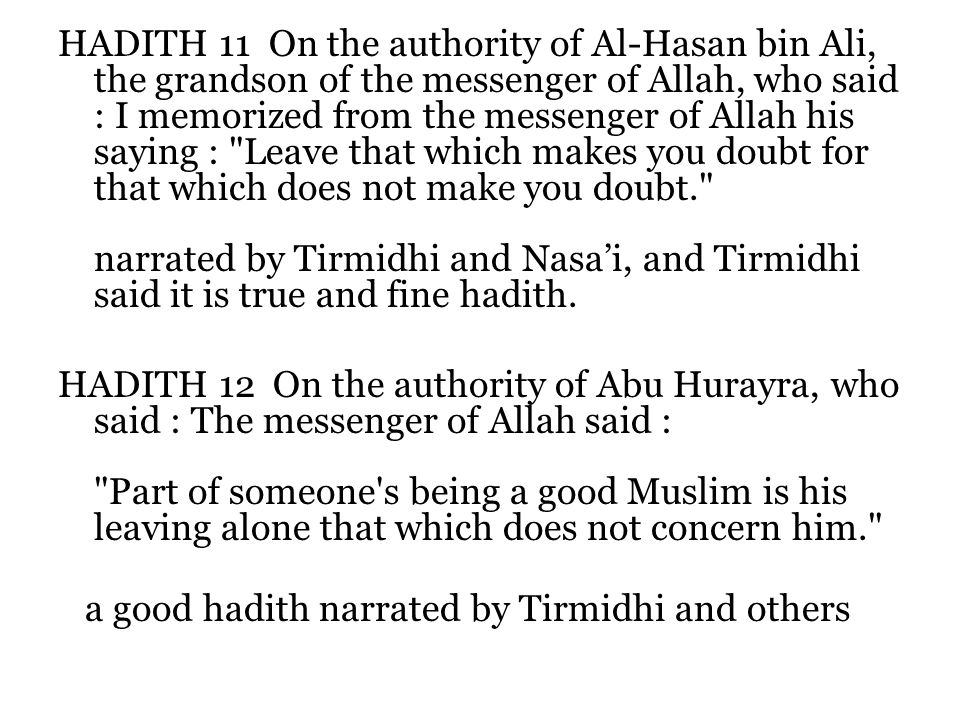 hadith critics 6 hadith seen as the weak link by non-muslims rejected narrations inserted  later in al-bukhari 7 my response to six passages sent by a critic a muslim.