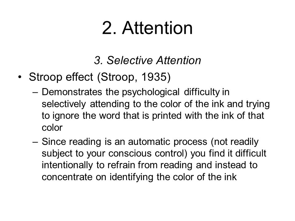 the interference of stroop effect essay Practice effect – with practice and training the stroop effect can be lessened many studies have proved that the stroop interference is a direct consequence of differential practice intuitively, extended practice with the stroop task should lead to reduced interference as subjects develop a strategy for coping more successively with the task.