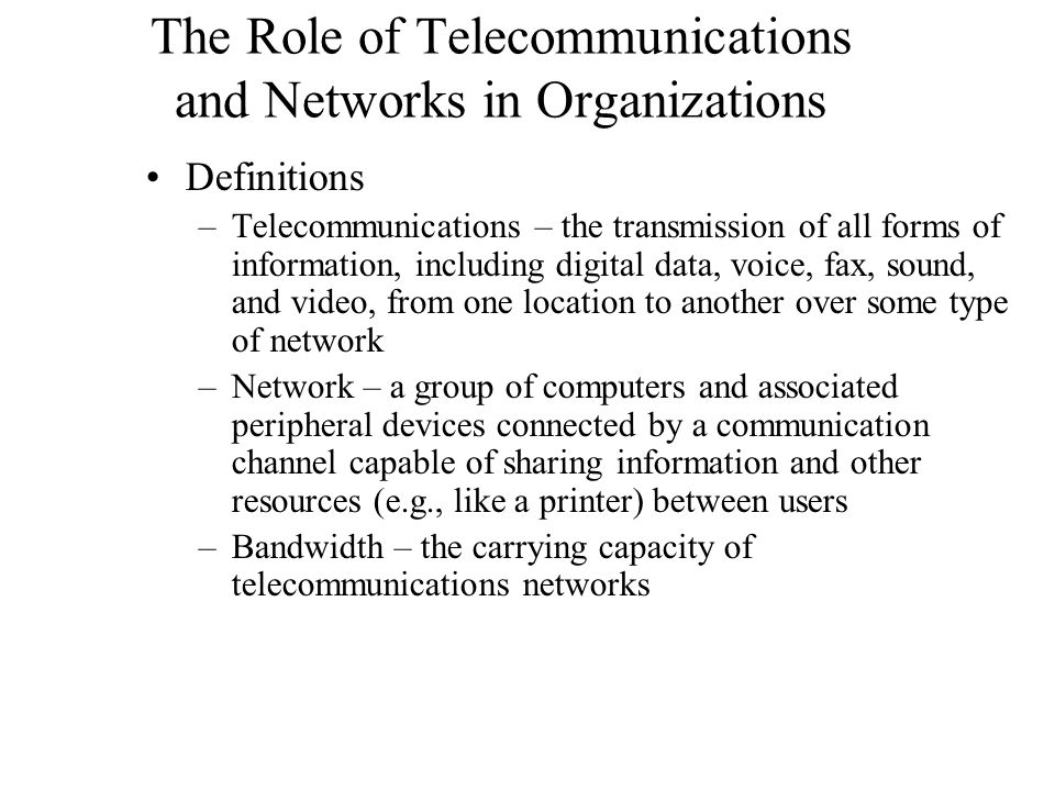 The Role of Telecommunications and Networks in Organizations