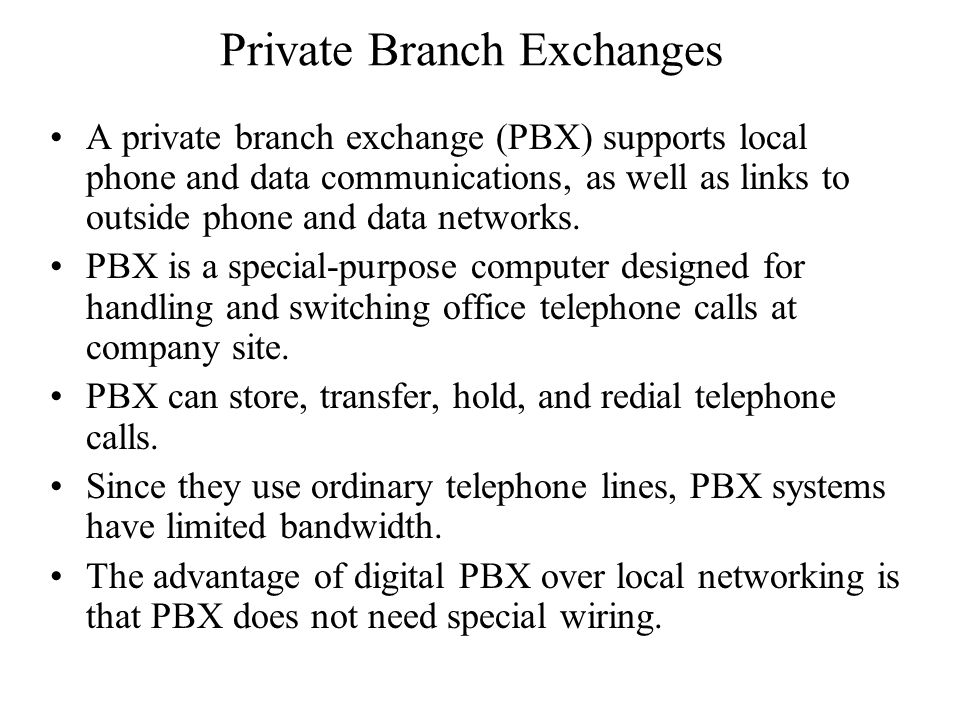 Private Branch Exchanges